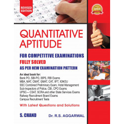 Quantitative Aptitude For Competitive Examinations , 7th Edition , R S Aggarwal