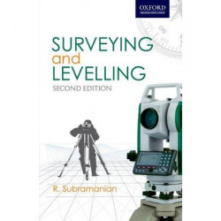 Surveying and Levelling – R Subramanian. Oxford University Press (2007)