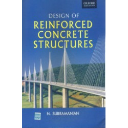 Design Of Reinforced Concrete Structures | Subramanian N | Oxford University Press
