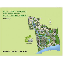 Building Drawing With An Integrated Approach To Built Environment | Mg Shah   Cm Kale   Sy Patki  | McGraw Hill