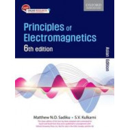 Principles of Electromagnetics | Matthew N O Sadiku | Oxford | 6th Edition