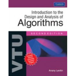 Introduction to The Design & Analysis of Algorithms (VTU EDITION) | Anany Levitin | Pearson Education | 2nd Edition