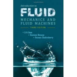 Introduction To Fluid Mechanics & Fluid Machines | Sk Som   Biswas G   Suman Chakraborty  | McGraw Hill india