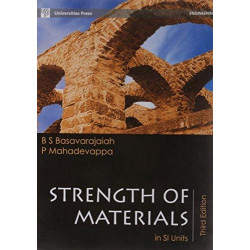 Strength of Materials in SI units | B S Basavarajaiah, P Mahadevappa | Universities Press | 3rd Edition