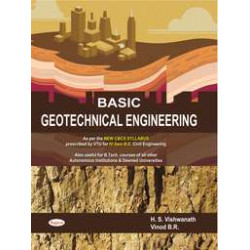 BASIC GEOTECHNICAL ENGINEERING | Hs Vishwanath, Br Vinod| Sapna Publication | CBCS Scheme