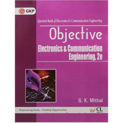 OBJECTIVE ELECTRONICS & COMMUNICATION ENGINEERING 2017 By G K MITHAL | GK PUBLICATIONS