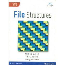 File Structures | Michael J Folk,  Bill Zoellick, Greg Riccardi | 3rd Edition| Pearson