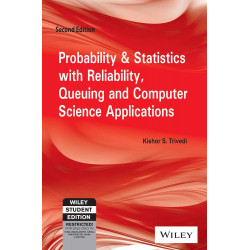 Probability & Statistics with Reliability Queuing and Computer Science Applications | Kishore S Trivedi | Wiley India | 2nd Editon