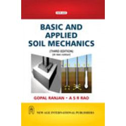 Basic and Applied Soil Mechanics | Gopal Ranjan and Rao A S R |  New Age International | 3rd Edition