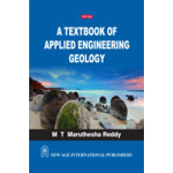 A Textbook of Applied Engineering Geology | Maruthesha Reddy | New Age Publishers | 1st edition