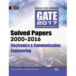 GATE Electronics & Communication Engineering 2017 : Solved Papers (2000 - 2016) |  GK Publications