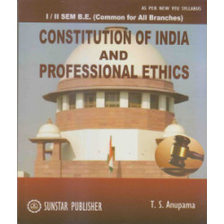 Constitution of India and Professional Ethics | T.S. Anupama |SunStar Publication