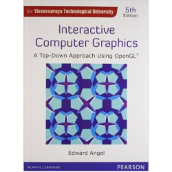 Interactive Computer Graphics : A Top-Down Approach with OpenGL |Edward Angel |Pearson|5th Edition (VTU)
