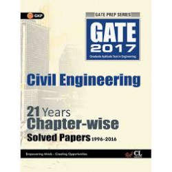 GATE Civil Engineering 2017 : 21 Years Chapter-Wise Solved Papers 1996 - 2016  | GK Publications