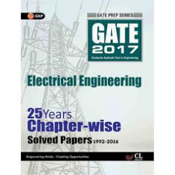 GATE Electrical Enggineering 2017 : 25 Years Chapter-Wise Solved Papers 1992 - 2016  | GK Publications