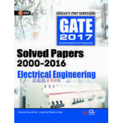 GATE Electrical Engineering 2017 : Solved Papers (2000 - 2016) |  GK Publications