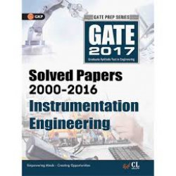 GATE - Instrumentation Engineering 2017 : Solved Papers 2000 - 2016 |  GK Publications