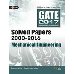 GATE Mechanical Engineering 2017 : Solved Papers (2000 - 2016) |  GK Publications