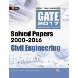 GATE Civil Engineering 2017 : Solved Papers (2000 - 2016) |  GK Publications