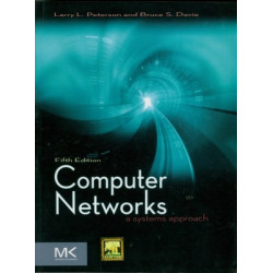 Computer Networks – A Systems Approach | Larry L. Peterson and Bruce S. Davie  | Elsevier | 5th Edition