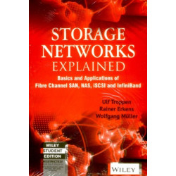 Storage Networks Explained   Ulf Troppens , Rainer Erkens and Wolfgang Muller   Wiley India
