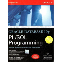 Oracle Database 10G Pl/Sql Programming,	  Scott Urman, 	  Mcgraw Hill Education, 	  1st Edition