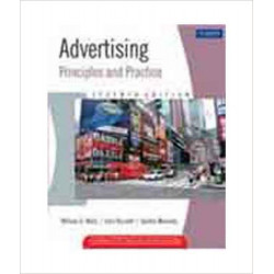 Advertising: Principles and Practice | Moriarty Wells | Pearson Education