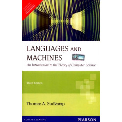 An Introduction to the Theory of Computer Science, Languages and Machines | Thomas A. Sudkamp | Pearson