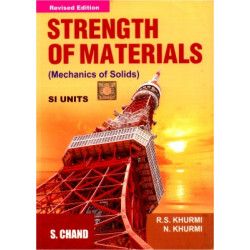 Strength Of Materials ,  	R. S. Khurmi ,  	S. Chand