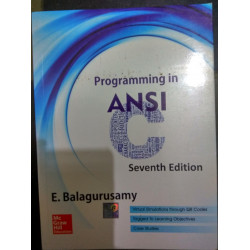 Programming In ANSI C | E Balaguruswamy | McGraw Hill | 7th Edition