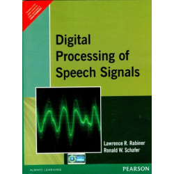 Digital Processing of Speech Signals | L R Rabiner and R W Schafer | Pearson Education