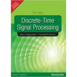 Discrete-Time Signal Processing by  Alan V Oppenheim and Robert W Schafer | 3rd Edition | Pearson