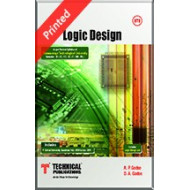 Logic Design, A P Godse and D A Godse, Technical Publications, 2010