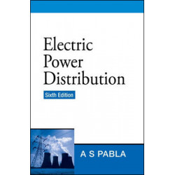 Electric Power Distribution |  A. S Pabla | 6th Edition | McGraw Hill Education