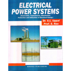 Electrical Power Systems | S.L. Uppal and S. Rao | 15th Edition | Khanna Publishers