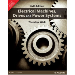 Electrical Machines Drives & Power Systems | Theodore Wildi |6th Edition | Pearson Education