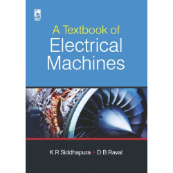 A Textbook of Electrical Machines By K.R.Siddhapura D.B.Raval  | Vikas  Publishing  House Pvt Ltd | 1st Edition