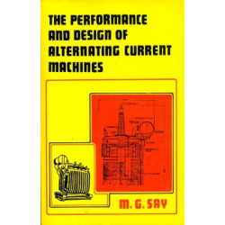 Performance and Design of AC Machines, M. G.Say, C.B.S. Publishers, 3rd Edition