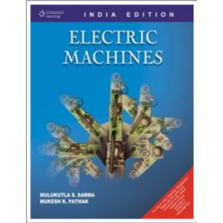 Electric Machines by Mulukuntla S.Sarma, Mukesh K.Pathak , Cengage Learning , First edition,2009.