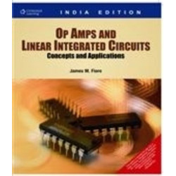 Op Amps and Linear Integrated Circuits-Concepts and Applications by James M.Fiore , Cengage Learing , 2009