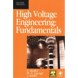 High Voltage Engineering Fundamentals, E.Kuffel and W.S. Zaengl, Elsevier Press, 2nd Edition, 2005