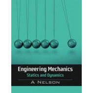 Engineering Mechanics-Statics and Dynamics | A Nelson | McGraw Hill India | 1st edition