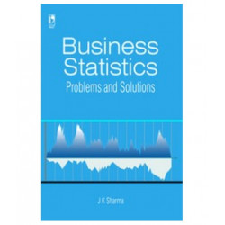 "Business Statistics - Problems and Solutions, J K Sharma, Vikas Publishing House | ""USED BOOK"""