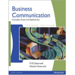 Business Communication : Concepts, Cases, and Applications , Chaturvedi, 2nd Edition, Pearson