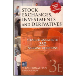 Stock Exchanges, Investments and Derivatives: Straight Answers to 250 Nagging Questions | Raghunathan , V Rajib Prabina |Mcgraw Hill Education