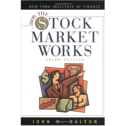 How the Stock Market Works | John M Dalton | Prentice Hall