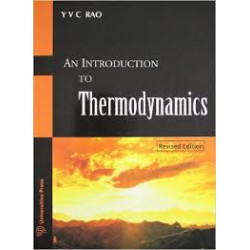 An Introduction to Thermodynamcis | Y.V.C.Rao, | Wiley Eastern,1993