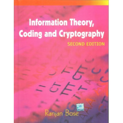 Information Theory, Coding and Cryptography |Ranjan Bose | Mcgraw Hill Education |2nd Edition