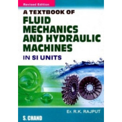 A TextBook of Fluid mechanics & Hydraulic Machines - R.K.Rajput, S.Chand & Co, New Delhi, 2006 Edition.