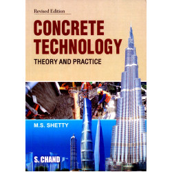 Concrete technology – Theory and practice | M S Shetty | S. Chand and Co